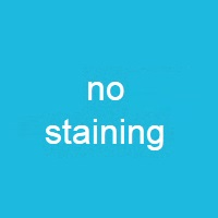No staining